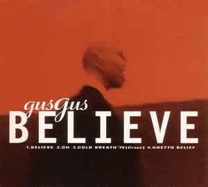 GusGus – Believe