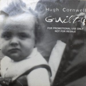 Hugh Cornwell – Guilty