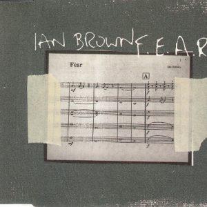 Ian Brown – F.E.A.R.