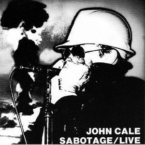 John Cale – Sabotage / Live