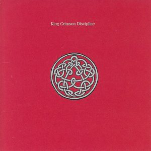 King Crimson – Discipline