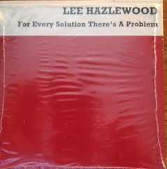 Lee Hazlewood – For Every Solution There's A Problem