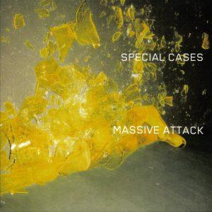 Massive Attack – Special Cases
