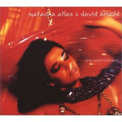 Natacha Atlas & David Arnold – One Brief Moment