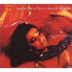 Natacha Atlas & David Arnold – One Brief Moment