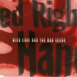 Nick Cave & The Bad Seeds – Red Right Hand