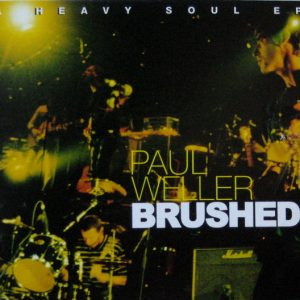 Paul Weller – Brushed: A Heavy Soul EP