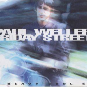 Paul Weller – Friday Street: A Heavy Soul EP