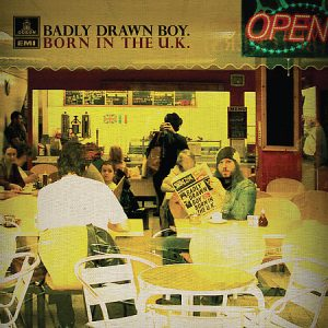 Badly Drawn Boy – Born In The U.K.