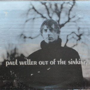 Paul Weller – Out Of The Sinking