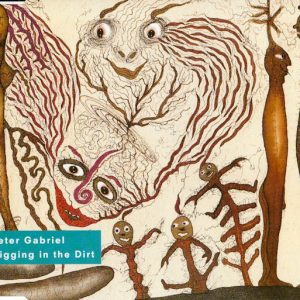 Peter Gabriel – Digging In The Dirt