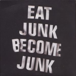 Six By Seven – Eat Junk Become Junk
