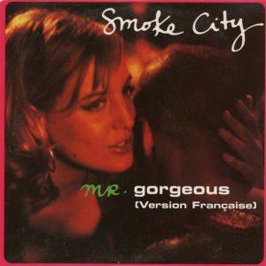 Smoke City – Mr. Gorgeous (Version Française)