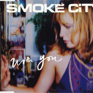 Smoke City – With You