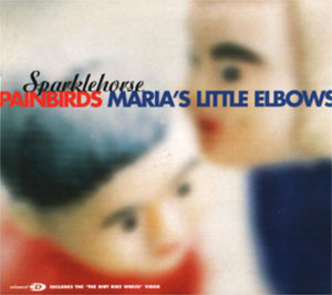 Sparklehorse – Painbirds / Maria's Little Elbows