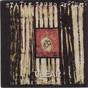 Statik Sound System – Clear