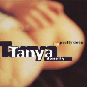 Tanya Donelly – Pretty Deep