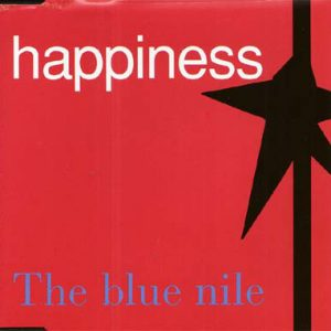 The Blue Nile – Happiness
