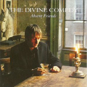 The Divine Comedy – Absent Friends