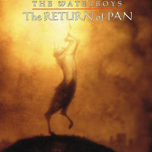 The Waterboys – The Return Of Pan