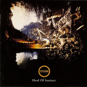 .O.Rang – Herd Of Instinct