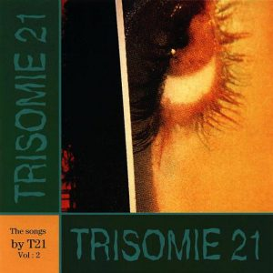 Trisomie 21 – The Songs By T21 Vol: 2