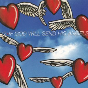 U2 – If God Will Send His Angels