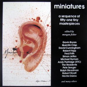 Various – Miniatures – 51 Tiny Masterpieces Edited By Morgan Fisher