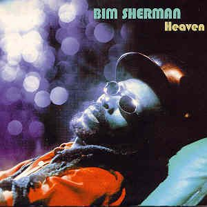 Bim Sherman – Heaven