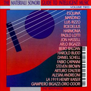 Various – The Materiali Sonori Guide To Intelligent Music Volume Two