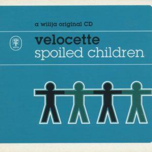 Velocette – Spoiled Children