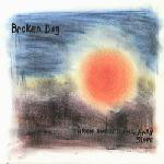 Broken Dog – Throw Everything Away