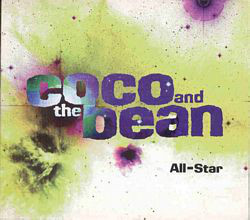 Coco And The Bean – All-Star