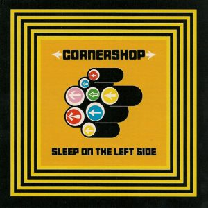 Cornershop – Sleep On The Left Side