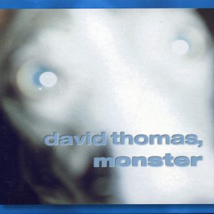 David Thomas – Monster