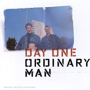 Day One – Ordinary Man