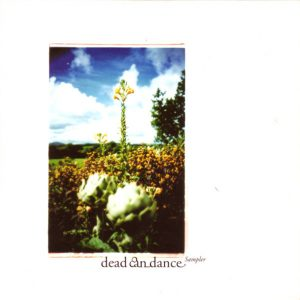 Dead Can Dance – Sampler