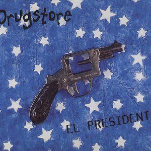 Drugstore – El President
