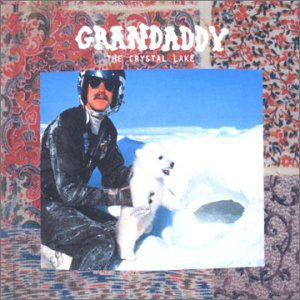Grandaddy – The Crystal Lake (CD 1)