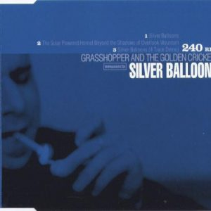 Grasshopper And The Golden Crickets – Silver Balloons
