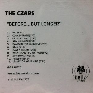 The Czars – Before… But Longer